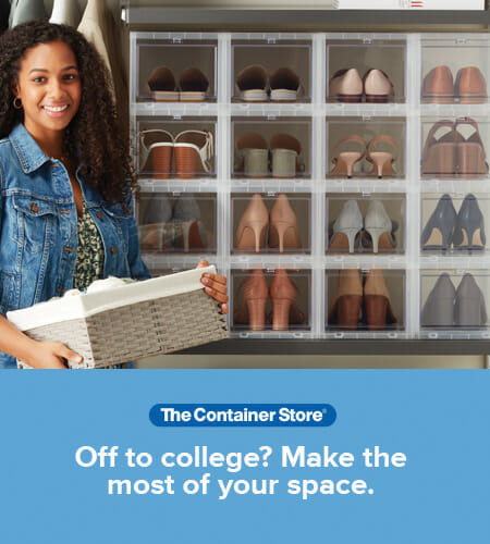 A woman holding a basket of belongings in front of a shelving unit full of shoes with promotional copy that reads Off to college? Make the most of your space. The Container Store logo.