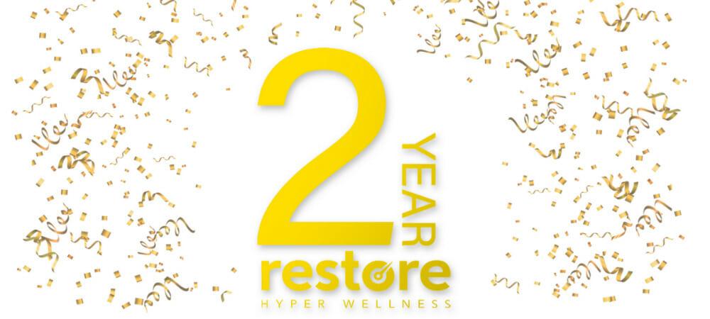 Restore Hyper Wellness 2 Year Anniversary Specials.