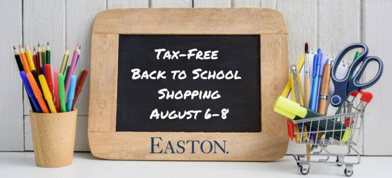 Tax Free Back to School Shopping August 6-8 at Easton.