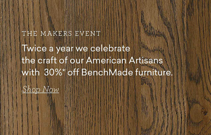 zthe Maklers Event by Bassett. Each year we celebrate the craft of our American Artisans with 30%* off BenchMade furniture. Shop now.