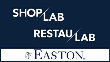ShopLAB and RestauLAB at Easton.