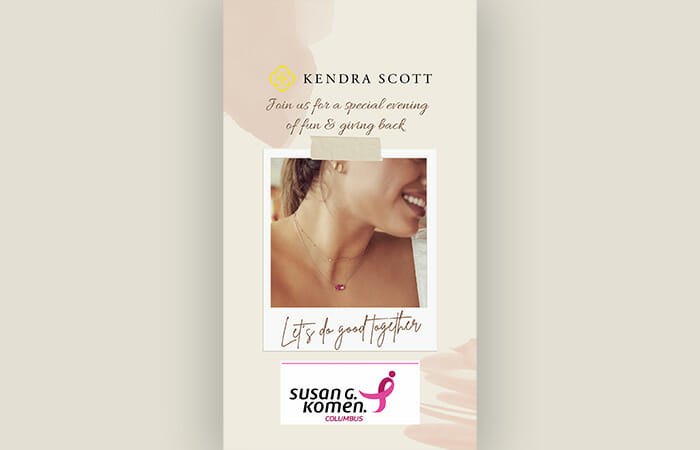 Kendra Scott. Join us for a special evening of fun & giving back. Let's do good together. with a Susan G. Komen logo.